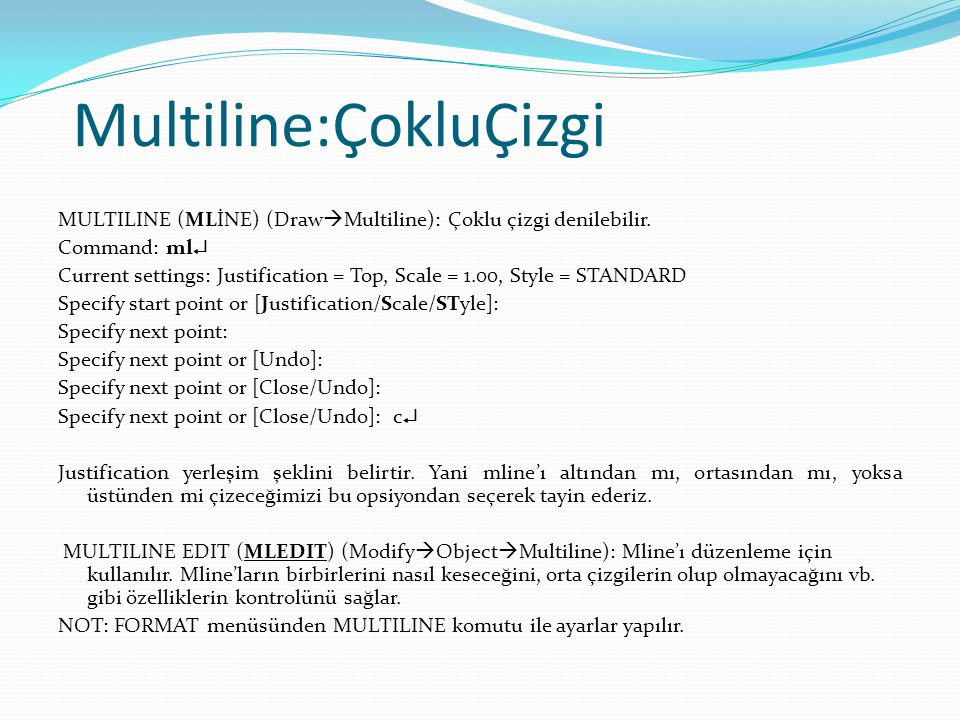 Multiline:ÇokluÇizgi