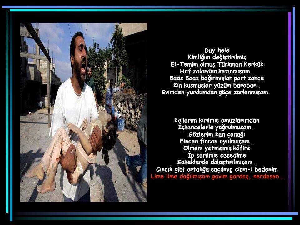 Kimliğim değiştirilmiş El-Temim olmuş Türkmen Kerkük