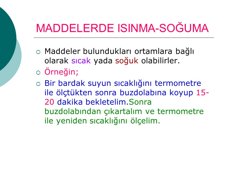 MADDELERDE ISINMA-SOĞUMA