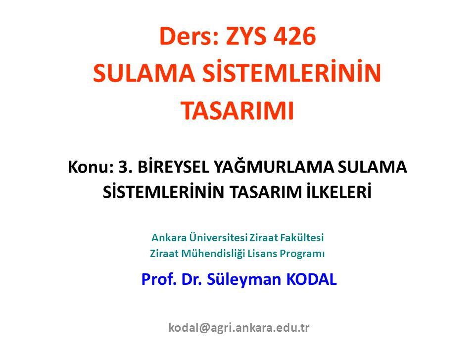 Prof. Dr. Süleyman KODAL kodal@agri.ankara.edu.tr