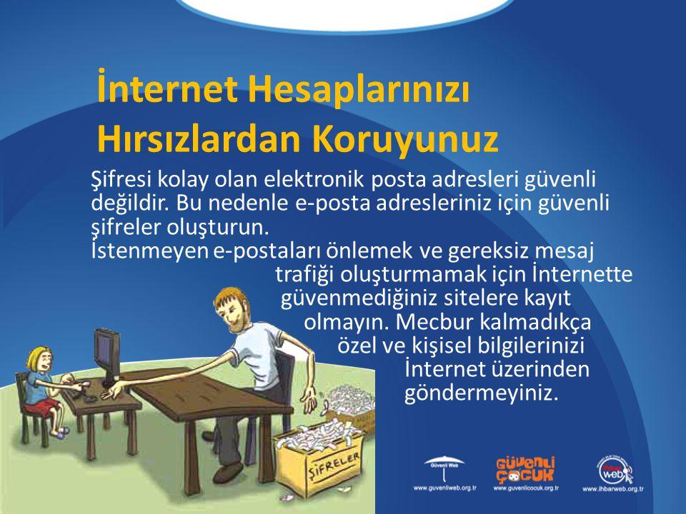 İnternet Hesaplarınızı Hırsızlardan Koruyunuz