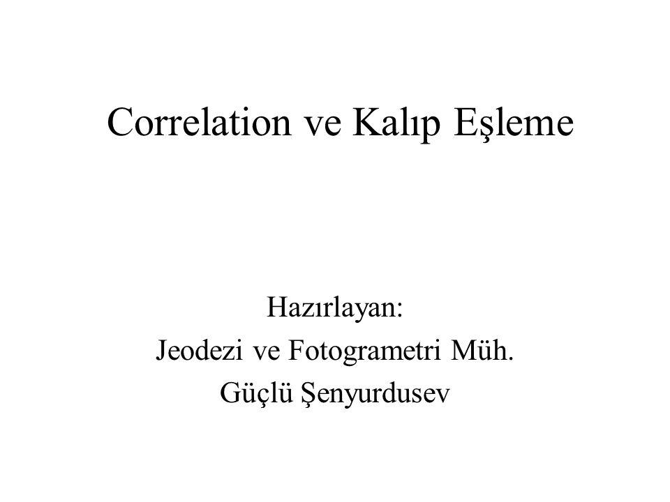 Correlation ve Kalıp Eşleme