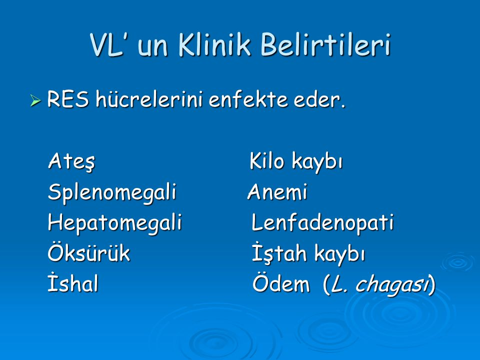 VL' un Klinik Belirtileri