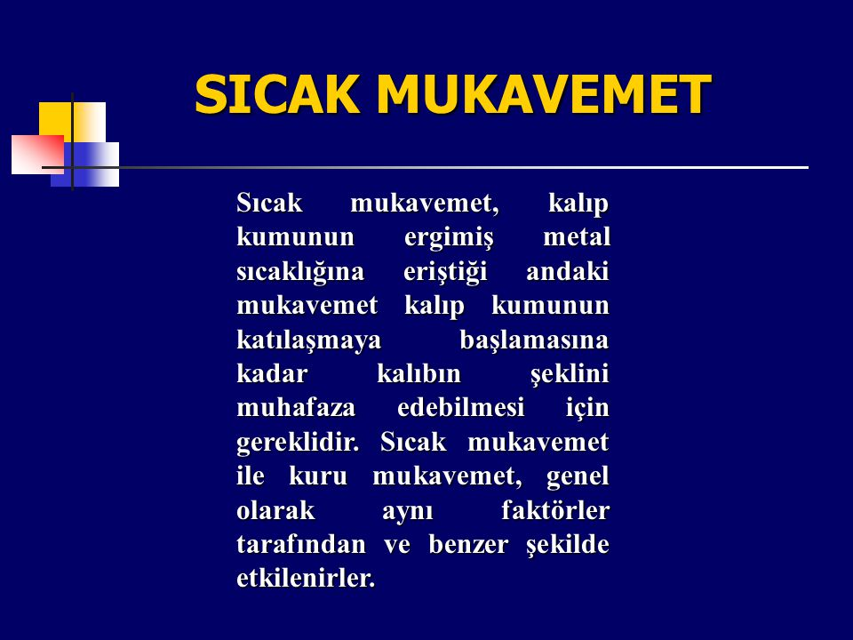SICAK MUKAVEMET