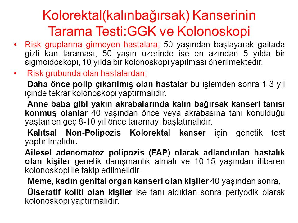 Kolorektal(kalınbağırsak) Kanserinin Tarama Testi:GGK ve Kolonoskopi