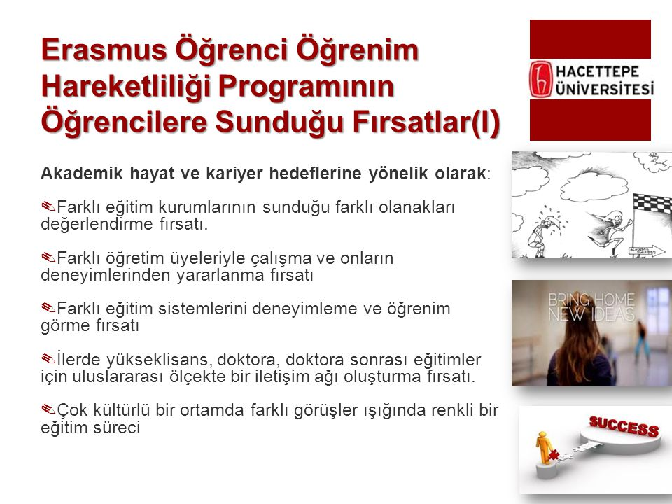 Erasmus Öğrenci Öğrenim Hareketliliği Programının Öğrencilere Sunduğu Fırsatlar(I)