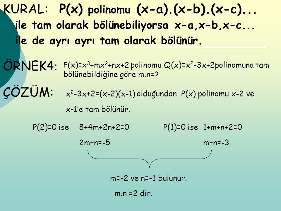 P(x) polinomu (x-a).(x-b).(x-c)...