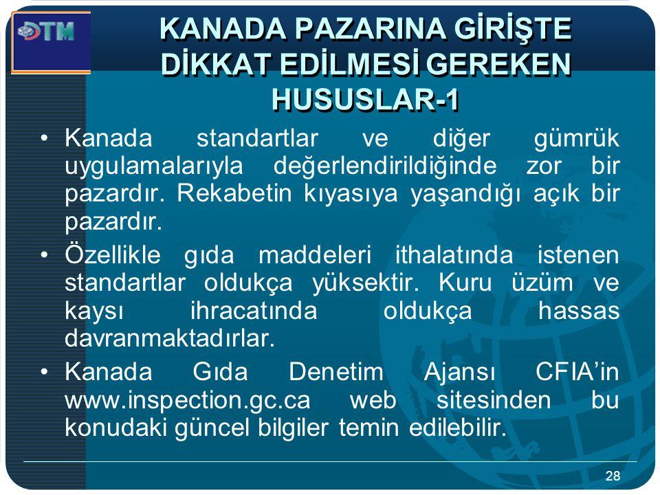 KANADA PAZARINA GİRİŞTE DİKKAT EDİLMESİ GEREKEN HUSUSLAR-1