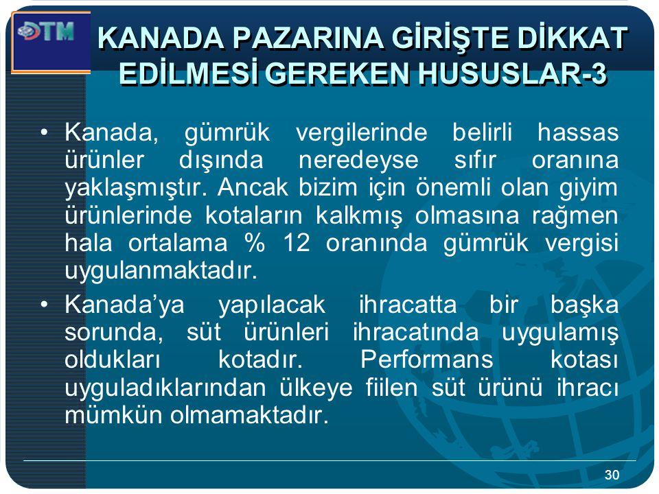KANADA PAZARINA GİRİŞTE DİKKAT EDİLMESİ GEREKEN HUSUSLAR-3