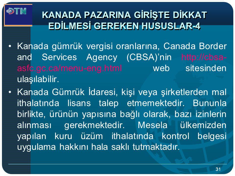 KANADA PAZARINA GİRİŞTE DİKKAT EDİLMESİ GEREKEN HUSUSLAR-4