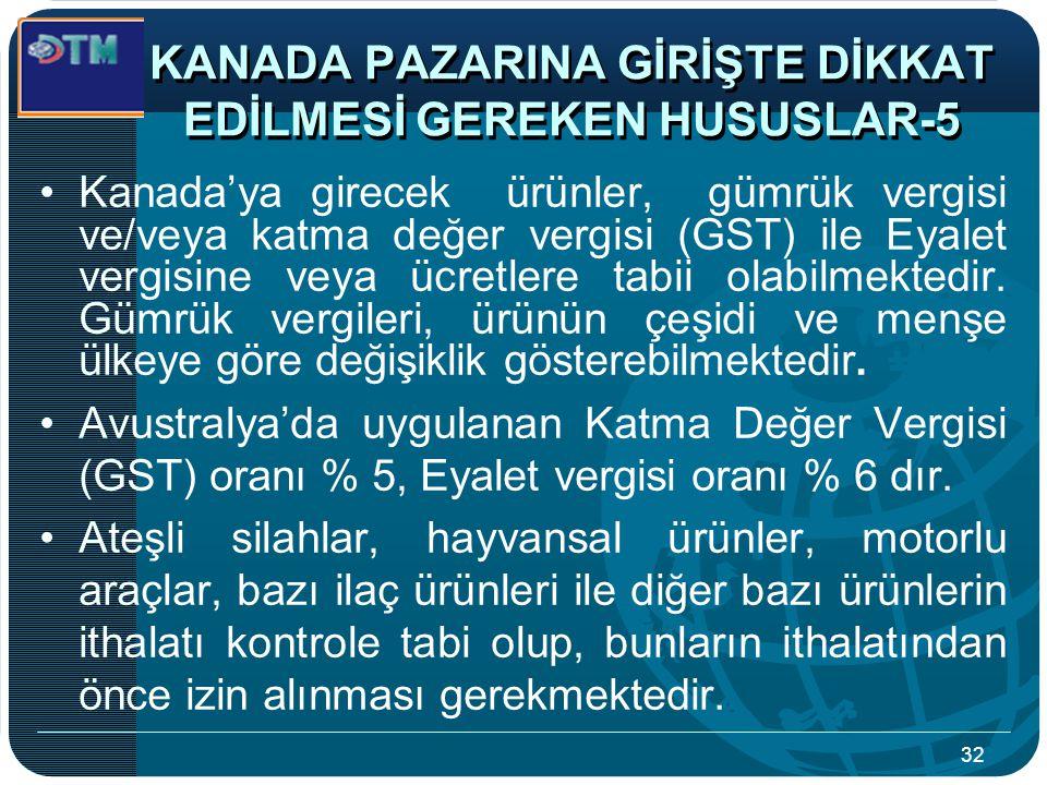KANADA PAZARINA GİRİŞTE DİKKAT EDİLMESİ GEREKEN HUSUSLAR-5