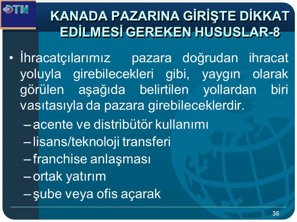 KANADA PAZARINA GİRİŞTE DİKKAT EDİLMESİ GEREKEN HUSUSLAR-8
