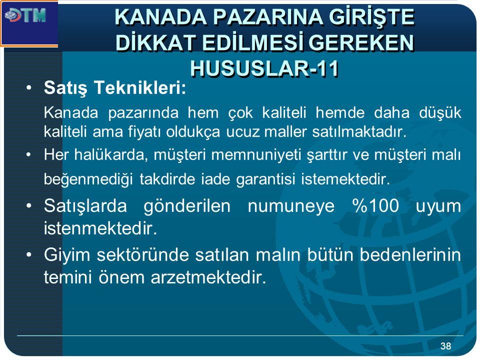 KANADA PAZARINA GİRİŞTE DİKKAT EDİLMESİ GEREKEN HUSUSLAR-11