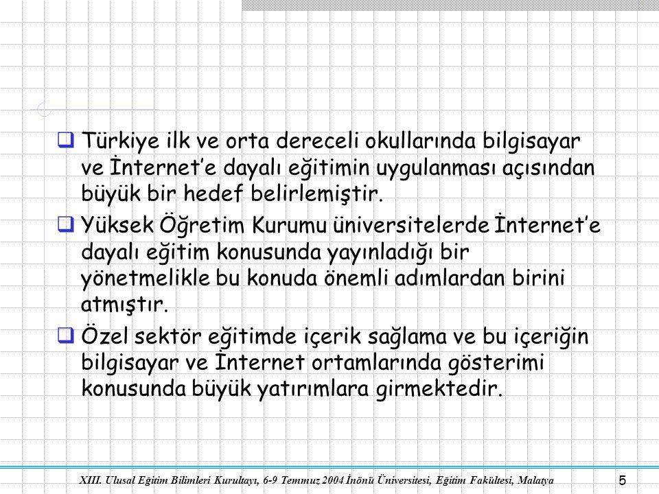 Türkiye ilk ve orta dereceli okullarında bilgisayar ve İnternet'e dayalı eğitimin uygulanması açısından büyük bir hedef belirlemiştir.