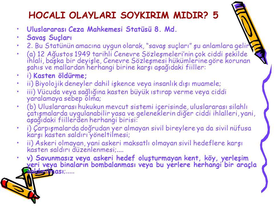HOCALI OLAYLARI SOYKIRIM MIDIR 5