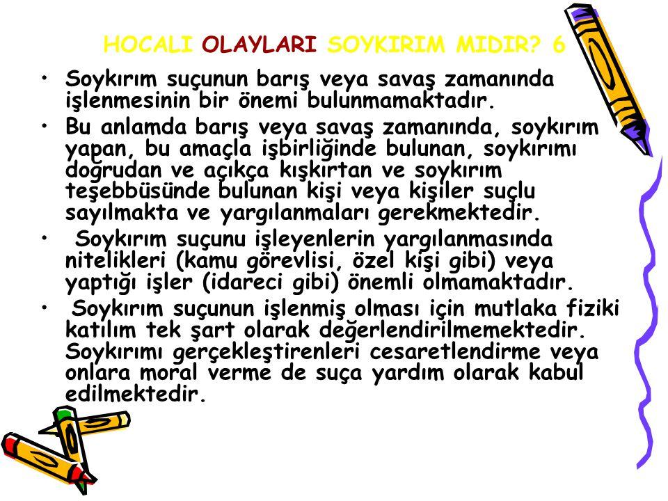 HOCALI OLAYLARI SOYKIRIM MIDIR 6
