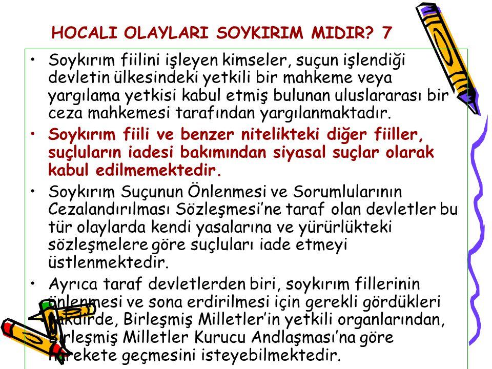 HOCALI OLAYLARI SOYKIRIM MIDIR 7