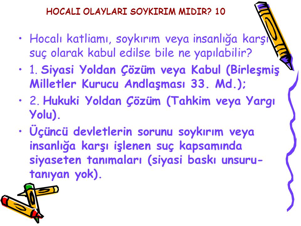 HOCALI OLAYLARI SOYKIRIM MIDIR 10