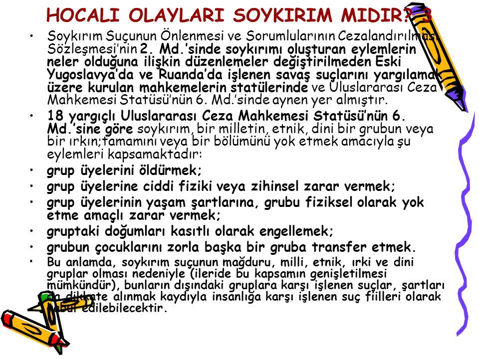 HOCALI OLAYLARI SOYKIRIM MIDIR 3