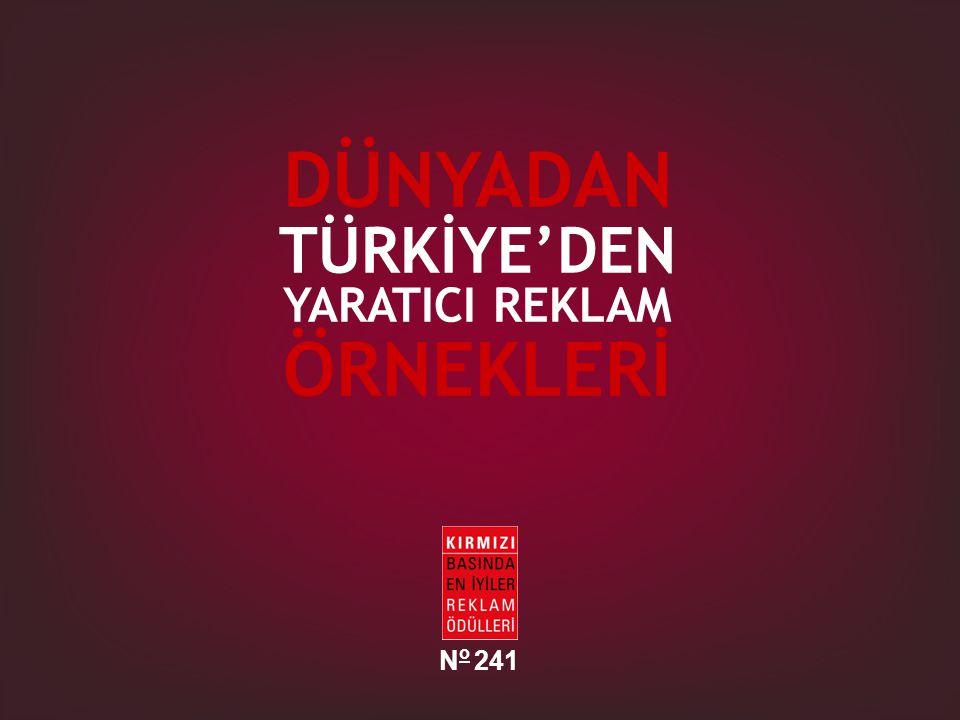 DÜNYADAN TÜRKİYE'DEN YARATICI REKLAM ÖRNEKLERİ No 241