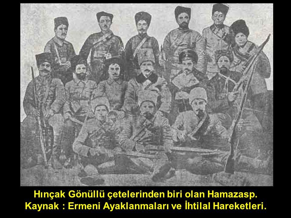 Hınçak Gönüllü çetelerinden biri olan Hamazasp