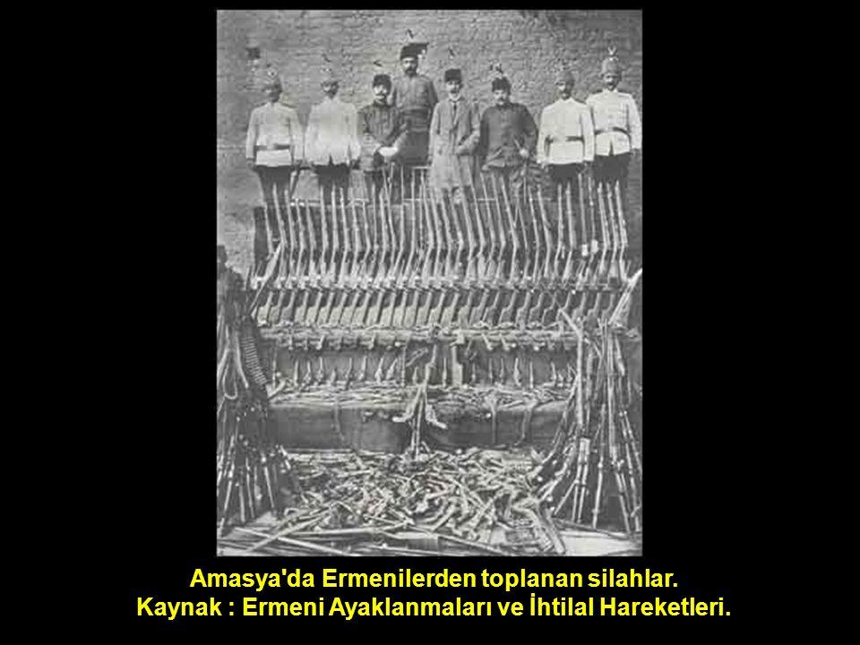 Amasya da Ermenilerden toplanan silahlar