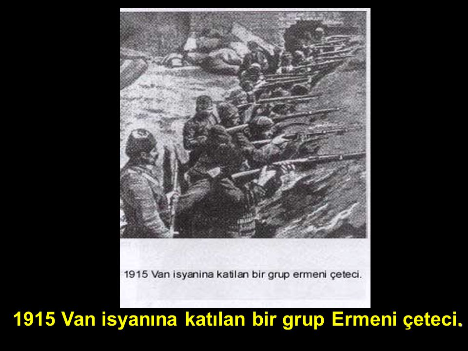 1915 Van isyanına katılan bir grup Ermeni çeteci.