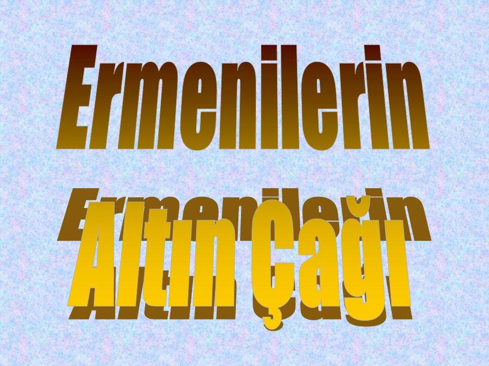 Ermenilerin Altın Çağı