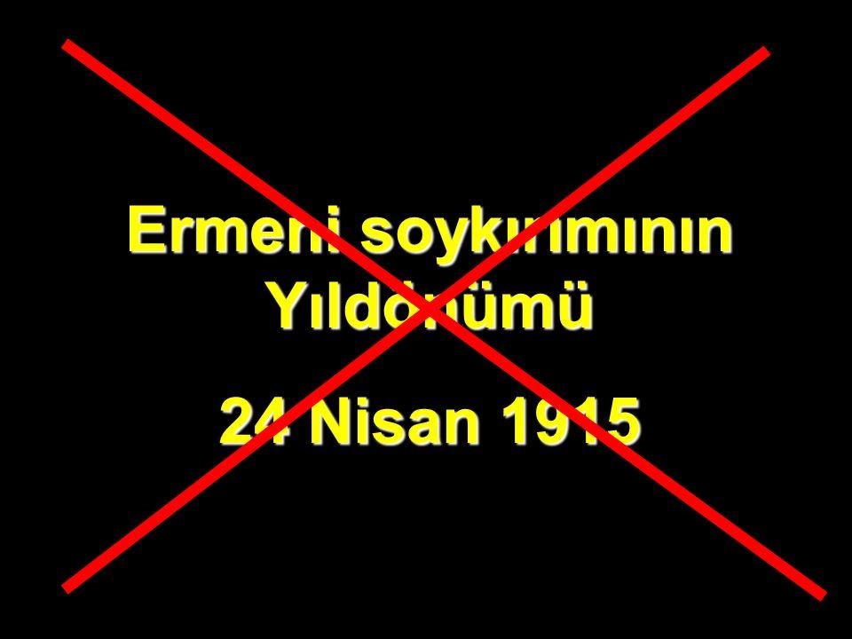 Ermeni soykırımının Yıldönümü