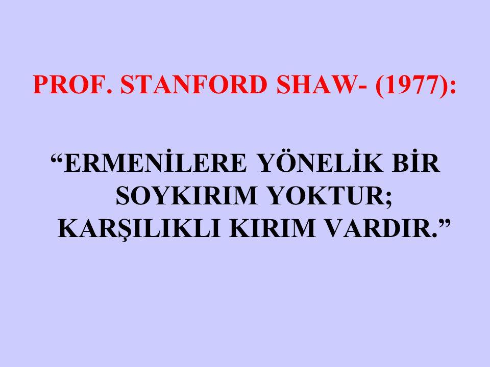 PROF. STANFORD SHAW- (1977):