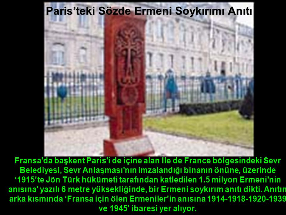 Paris'teki Sözde Ermeni Soykırımı Anıtı
