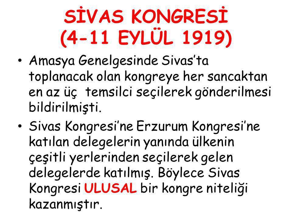SİVAS KONGRESİ (4-11 EYLÜL 1919)