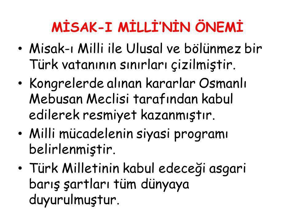 MİSAK-I MİLLİ'NİN ÖNEMİ