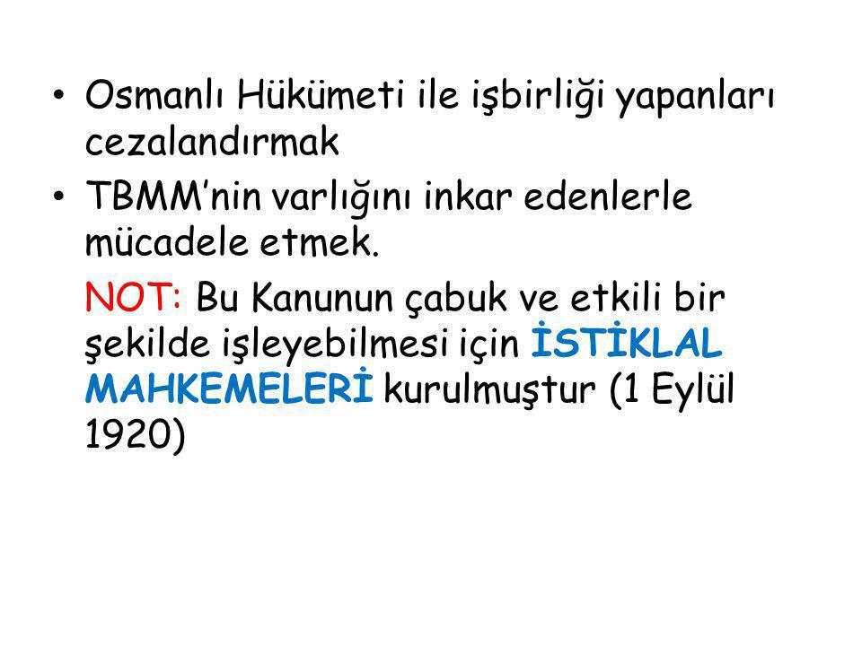 Osmanlı Hükümeti ile işbirliği yapanları cezalandırmak