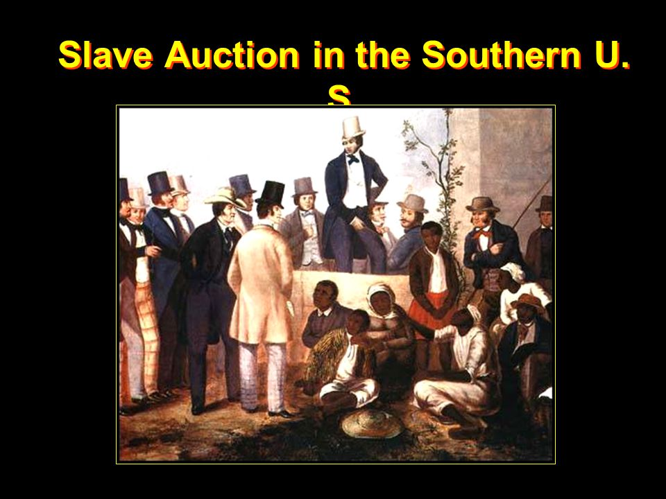 Slave Auction in the Southern U. S.