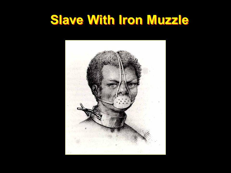 Slave With Iron Muzzle