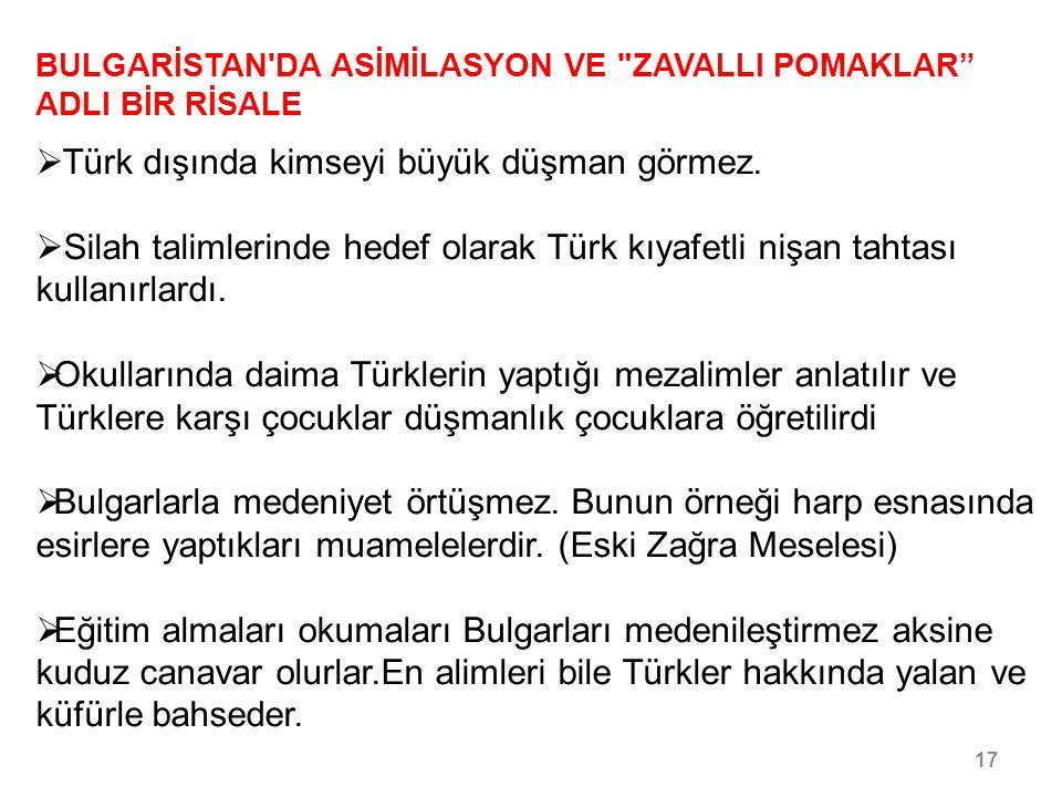 Türk dışında kimseyi büyük düşman görmez.