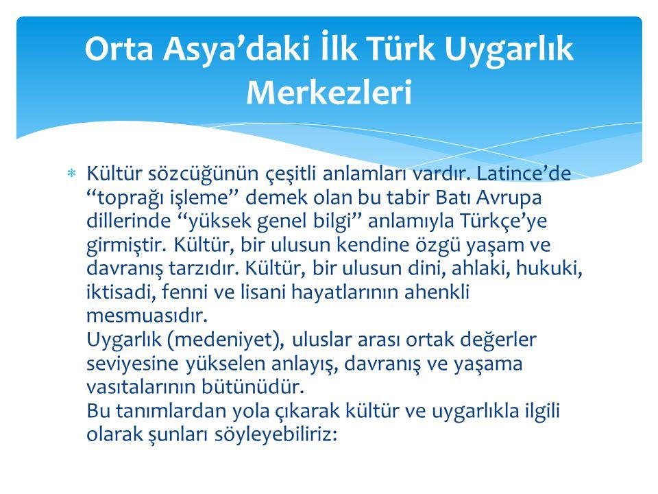 Orta Asya'daki İlk Türk Uygarlık Merkezleri