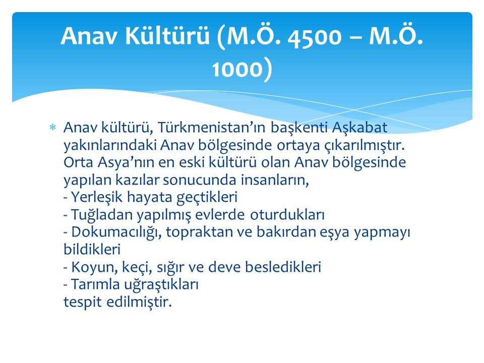Anav Kültürü (M.Ö. 4500 – M.Ö. 1000)