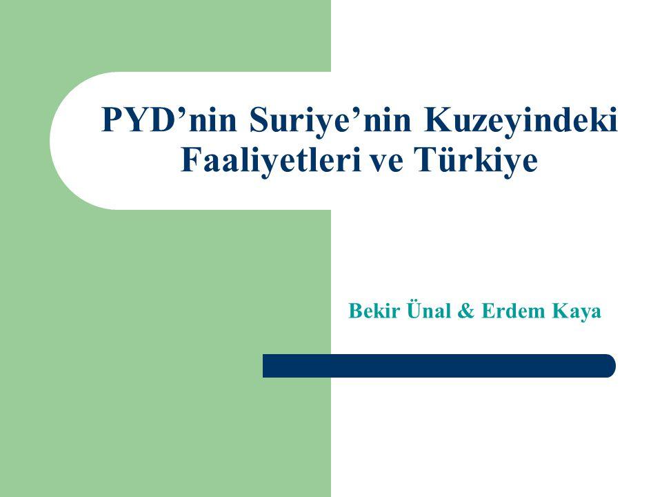 PYD'nin Suriye'nin Kuzeyindeki Faaliyetleri ve Türkiye