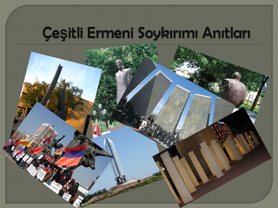 Çeşitli Ermeni Soykırımı Anıtları