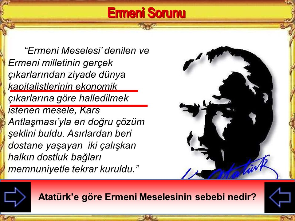 Atatürk'e göre Ermeni Meselesinin sebebi nedir