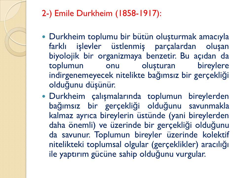 2-) Emile Durkheim (1858-1917):