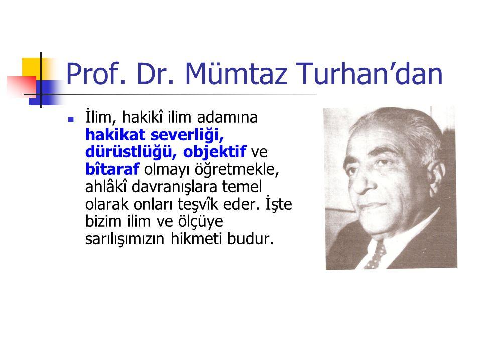 Prof. Dr. Mümtaz Turhan'dan