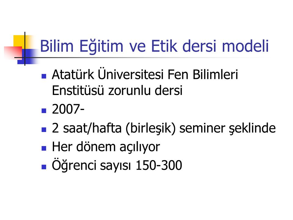 Bilim Eğitim ve Etik dersi modeli