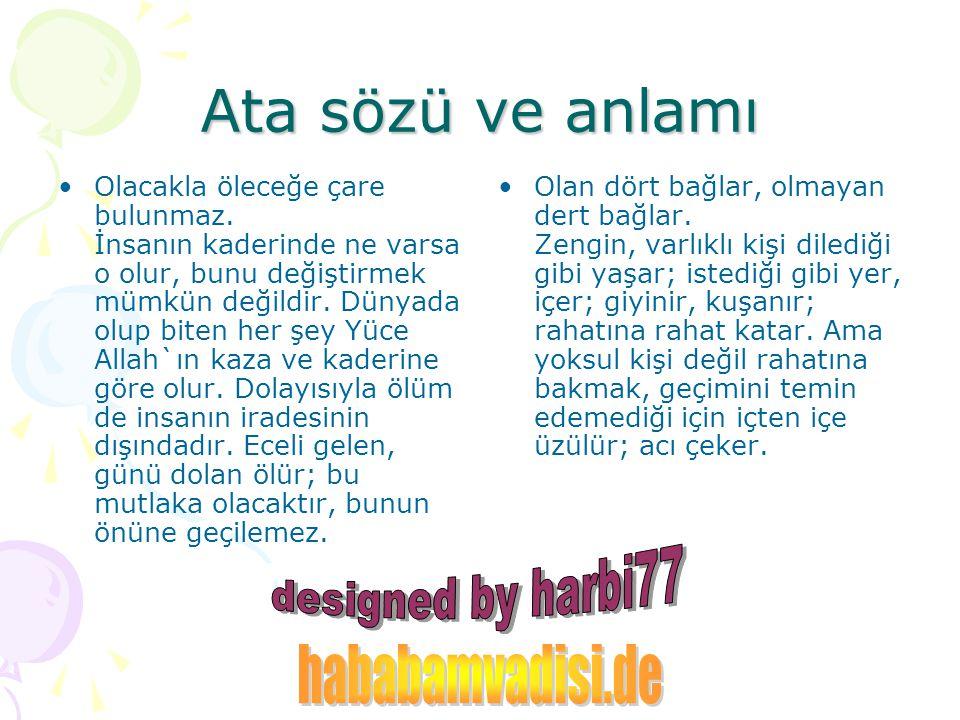 Ata sözü ve anlamı hababamvadisi.de designed by harbi77
