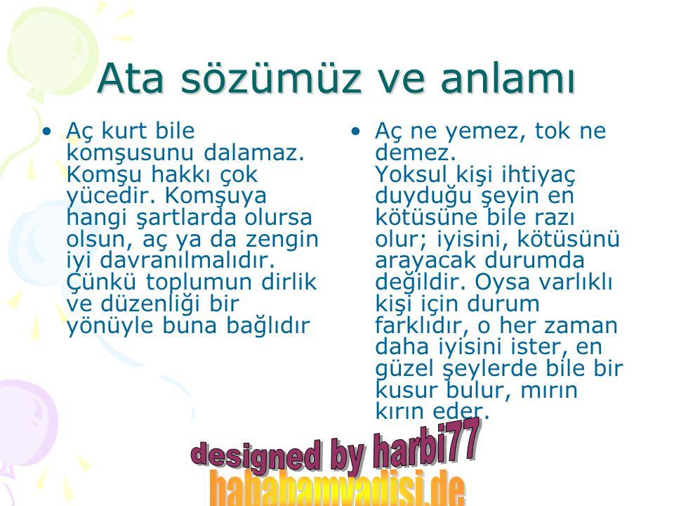 Ata sözümüz ve anlamı hababamvadisi.de designed by harbi77