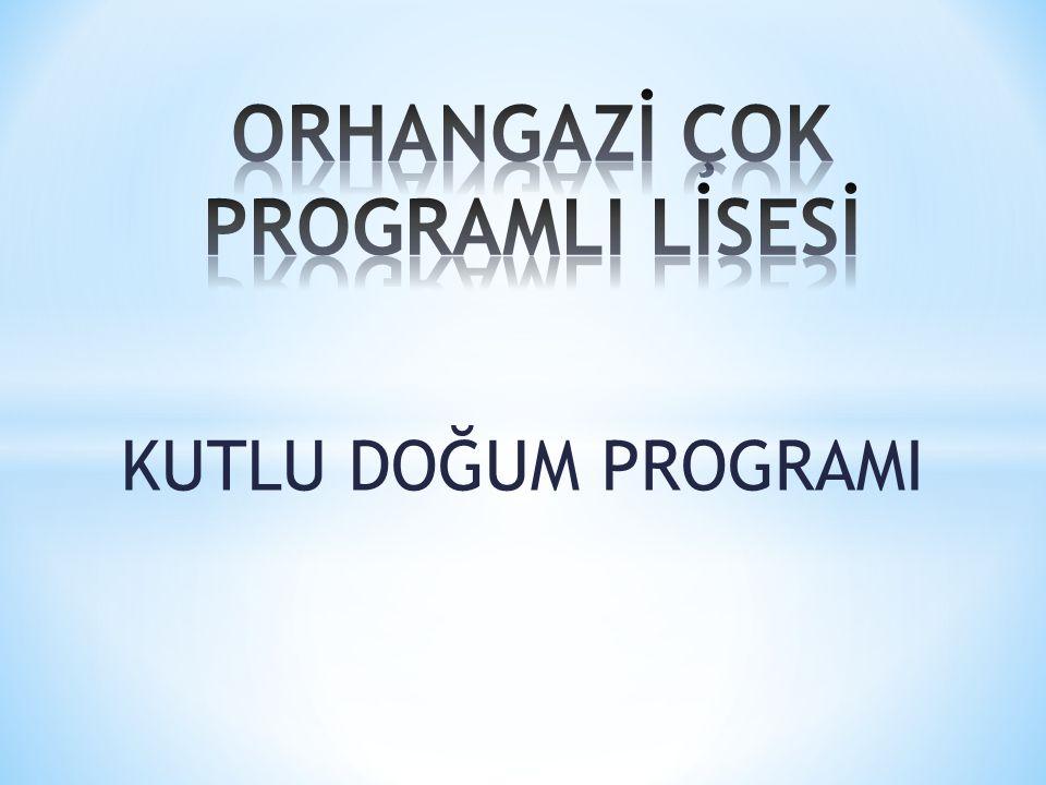 ORHANGAZİ ÇOK PROGRAMLI LİSESİ