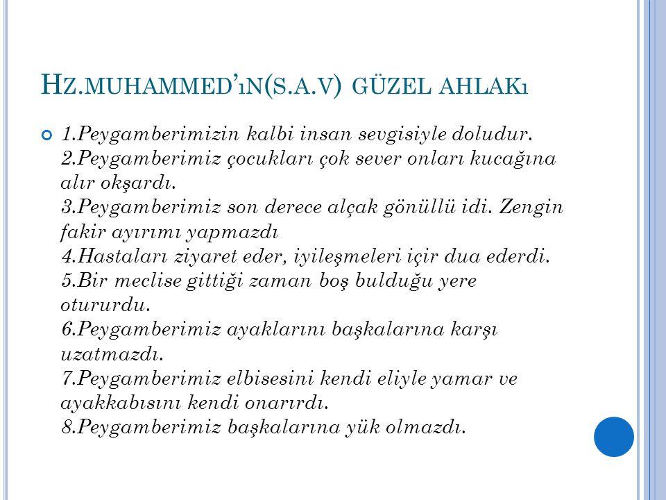 Hz.muhammed'ın(s.a.v) güzel ahlakı