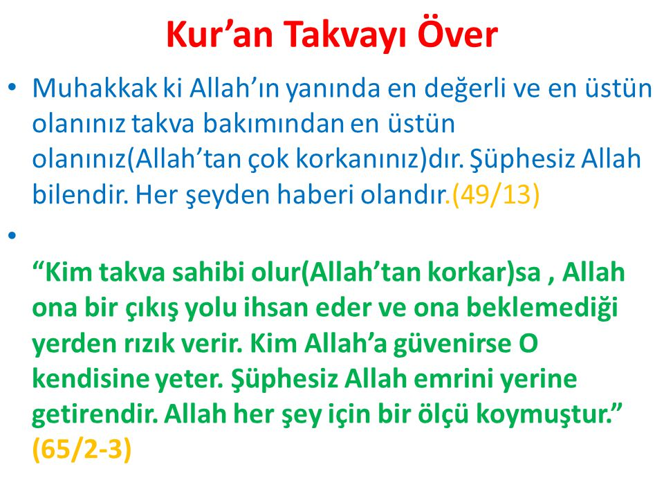 Kur'an Takvayı Över